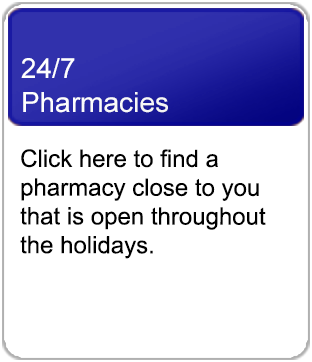 Link to 24 hour pharmacies open over the holidays