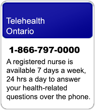 Link to more information on Telehealth Ontario, health information service available 24/7 with a registered nurse - 1-866-797-000